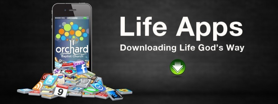 Life Apps - Downloading Life God's Way